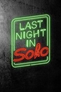 Фильм Прошлой ночью в Сохо (2021)