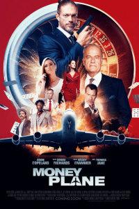 Фильм Денежный самолёт (2021)